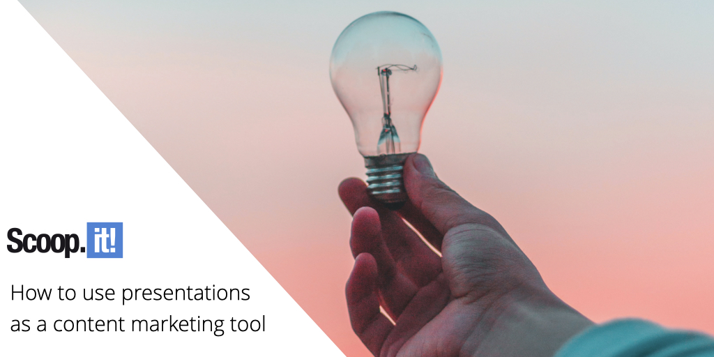 How to use Presentations as a Content Marketing Tool