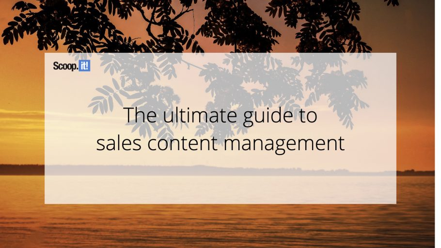 The Ultimate Guide to Sales Content Management
