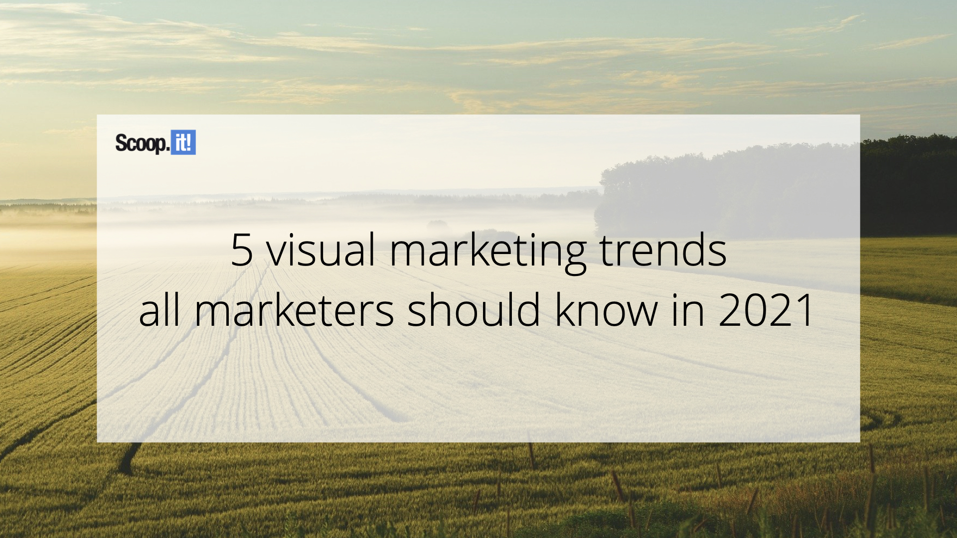 5 visual marketing trends all marketers should know in 2021