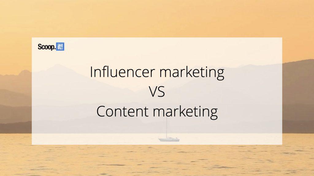 Influencer Marketing vs Content Marketing