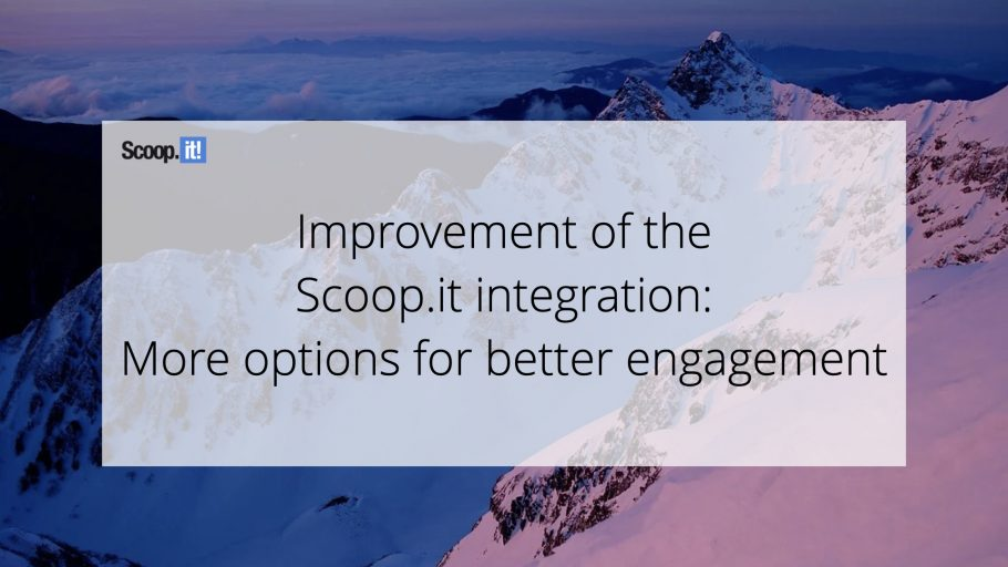Improvement of the Scoop.it Integration: More Options for Better Engagement